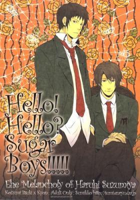 Hello! Hello? SugarBoys!!!!!