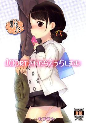 100 RT Saretara Ecchi Shimasu | If I Get 100 RTs I'll Have Sex