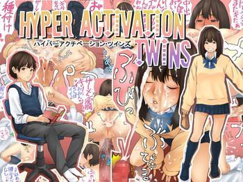 Hyper Activation Twins