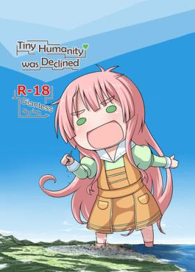 Shoujinrui o Suitai Sasemasu | 	Tiny Humanity was Declined
