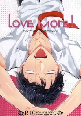 Love More!
