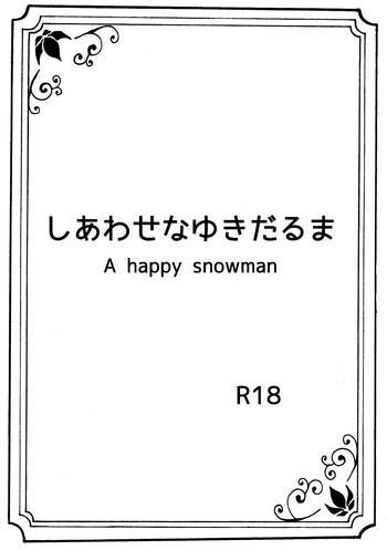 Shiawase na Yukidaruma - A happy snowman