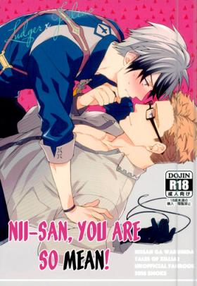 Niisan ga Warui n da | Nii-san is so mean!