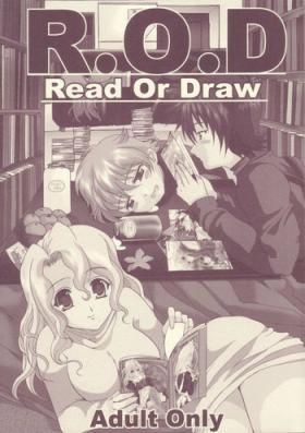 R.O.D Read or Draw