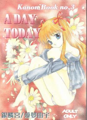 A DAY TODAY