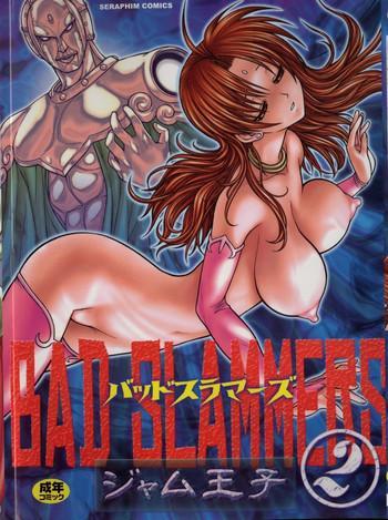 BAD SLAMMERS 2