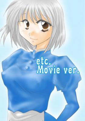 etc Movie ver.