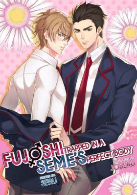 Fujoshi Trapped in a Seme's Perfect Body 1