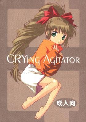 No Condom CRYing Agitator - S-cry-ed Hard