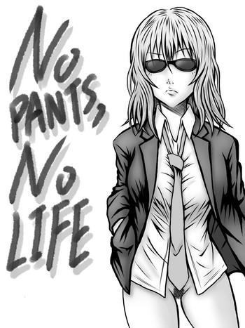 Nena NO PANTS, NO LIFE - Original The