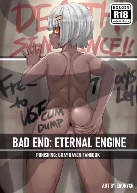 BAD END: ETERNAL ENGINE