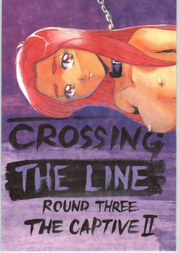 Crossing the Line Round Three