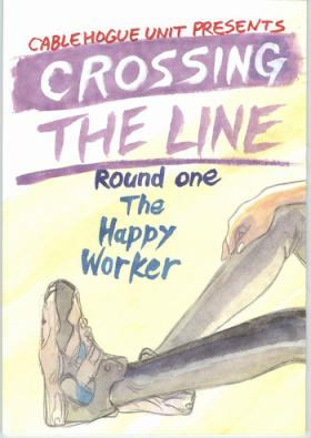 Crossing the Line Round One