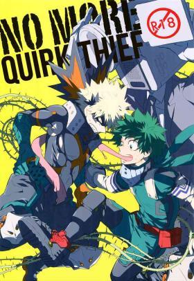 NO MORE! Kosei Dorobou - No More Quirk Thief
