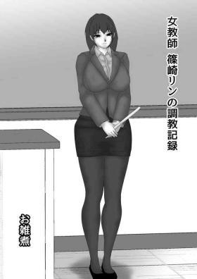 Onna Kyoushi Shinozaki Rin no Choukyou Kiroku