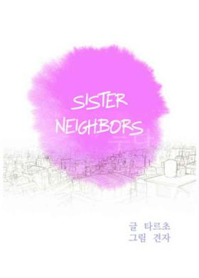 Sister Neighbors | What do you Take me For? Ch.94-96