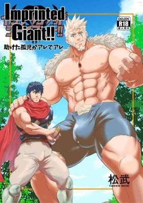 Imprinted Giant!!