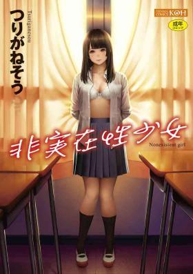 Hijitsuzaisei Shoujo - Nonexistent girl