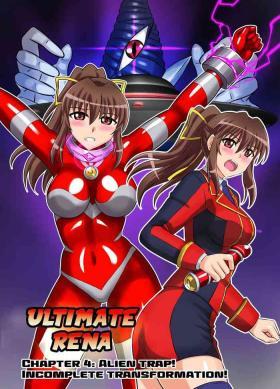 Ultimate Rena Ch. 4 Uchuujin no Wana! Fukanzen Henshin!