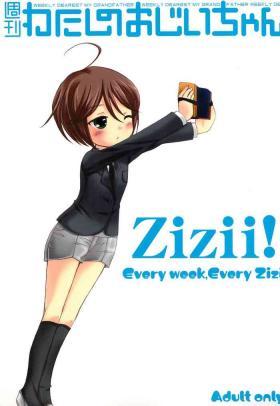 Shuukan Watashi no OjiiZizii! Every week, Every Zizii
