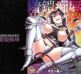 Chakugai Chijoku - Armoraped