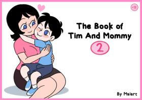 The book of Tim and Mommy 2 + Extras