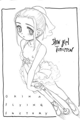 Show girl Tomorrow