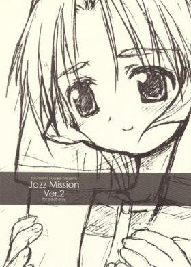 Jazz Mission Ver.2