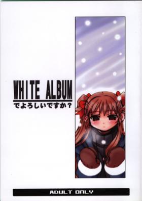 WHITE ALBUM deyoroshiidesuka ?