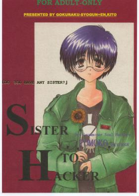 SISTER TO HACKER