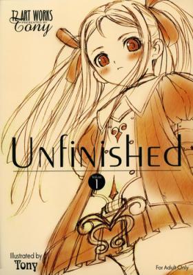 Unfinished Volume 1
