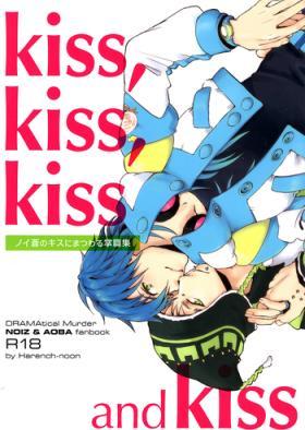 kiss, kiss, kiss and kiss